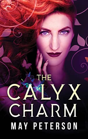 Cover of The Calyx Charm by May Peterson